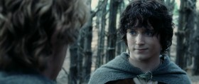 - I wonder if we'll ever be put into songs or tales. - What?  - I wonder if people will ever say: «Let's hear about Frodo and the Ring». And they'll say: «Yes! That's one of my favorite stories». «Frodo was really courageous, wasn't he, Dad?» «Yes, my boy. The most famousest of hobbits. And that's saying a lot». - Well, you've left out one of the chief characters: «Samwise the Brave». I want to hear more about Sam. Frodo wouldn't have got far without Sam. - Now, Mr. Frodo, you shouldn't make fun. I was being serious. - So was I.